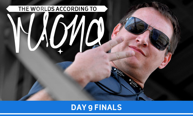 The Worlds according to Ruona – Friday Finals